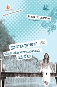 Prayer and The Devotional Life: High School Group Study